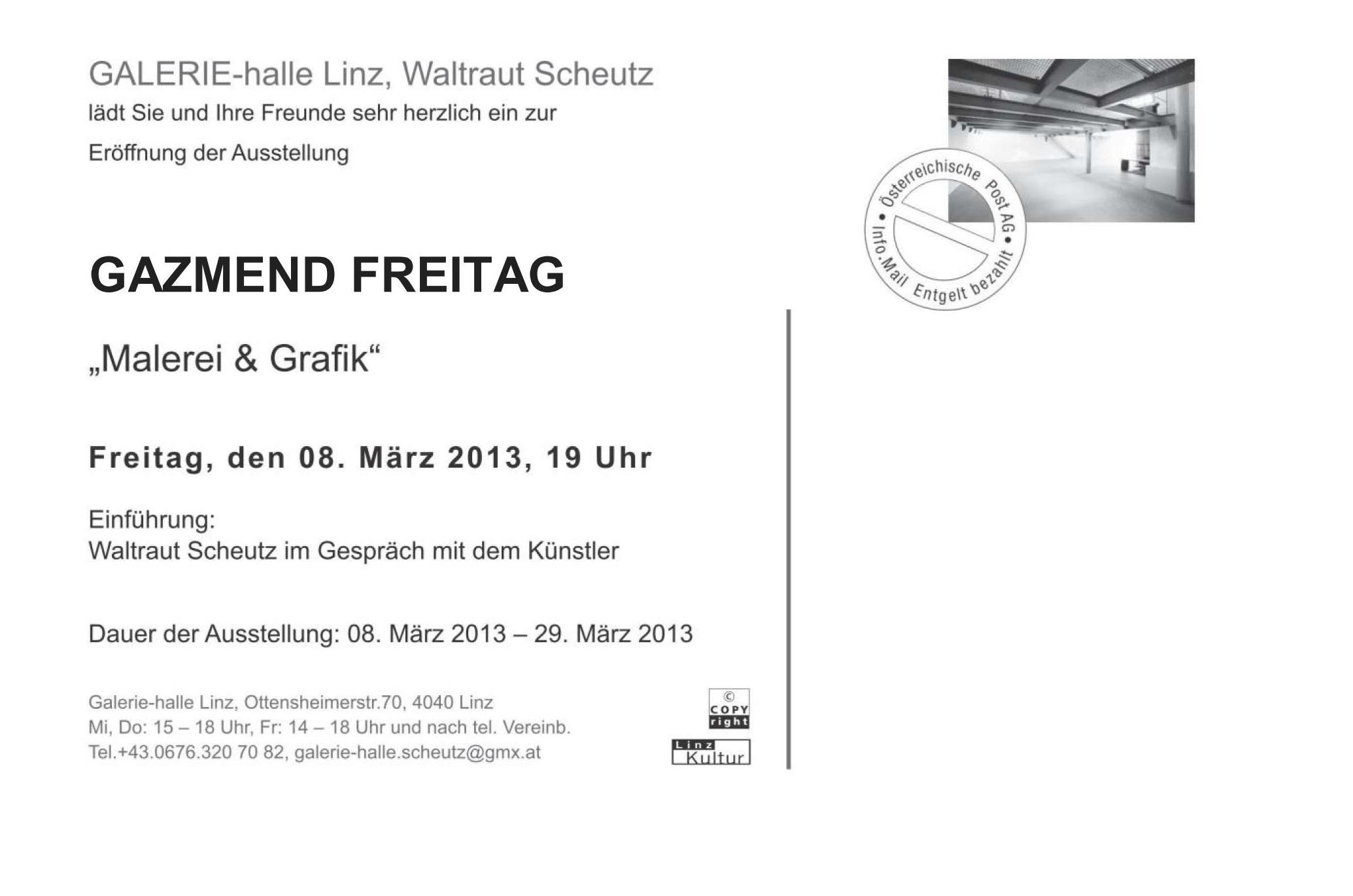 """Einladung zur Eröffnung der Ausstellung """"Malerei & Grafik"""" von Gazmend Freitag in der Galerie-halle Linz"""