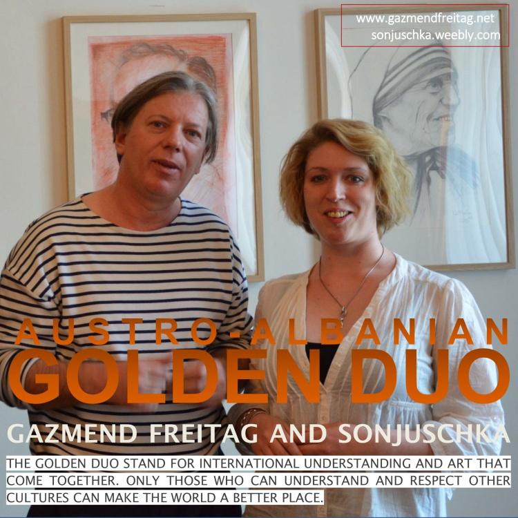Gazmend Freitag and Sonjuschka. THE AUSTRO - ALBANIAN GOLDEN DUO